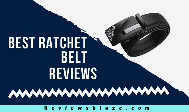 Best Ratchet Belt Reviews
